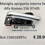 Maniglia apriporta interna Sx Alfa Romeo 156  97>05