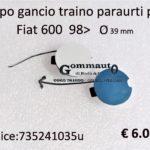Tappo gancio traino paraurti posteriore Fiat 600 98>