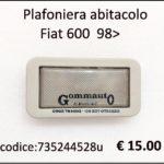 Plafoniera abitacolo Fiat 600  98>