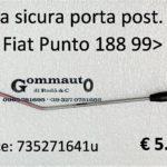 Asta sicura porta posteriore Dx Fiat Punto 188 99>