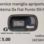 Cornice maniglia apriporta interna Dx Fiat Punto 93>99