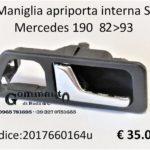 Maniglia apriporta interna Sx Mercedes 190 1982>1993