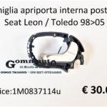 Maniglia apriporta interna post. Dx Seat Leon / Toledo 98>05