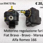 Motorino regolazione fari Fiat Brava - Bravo - Marea / Alfa Romeo 166