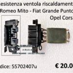 Resistenza ventola riscaldamento Alfa Romeo Mito / Fiat Grande Punto - Evo / Opel Corsa D