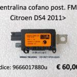 Centralina cofano posteriore FM2 Citroen DS4 2011>