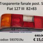 Trasparente fanale posteriore Sx Fiat 127 IIIª serie 82>83