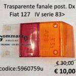 Trasparente fanale posteriore Dx Fiat 127 IVª serie 83>