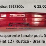Trasparente fanale posteriore Sx Fiat 127 Rustica- Brasile