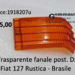 Trasparente fanale posteriore Dx Fiat 127 Rustica - Brasile