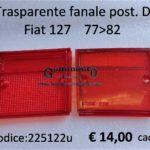Trasparente fanale posteriore Dx Fiat 127  77>82