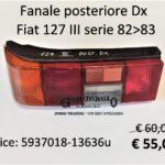 Fanale posteriore Dx con portalampade Fiat 127 82>83