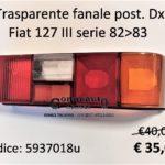 Trasparente fanale posteriore Dx Fiat 127 IIIª  82>83