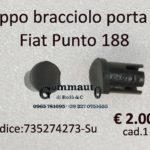 Tappo bracciolo porta ant./ post. sx Fiat Punto 188