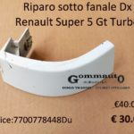 Riparo sotto fanale Dx Renault Super 5 Gt Turbo