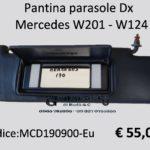 Pantina parasole Dx Mercedes W201 - W124