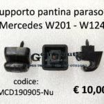 Supporto pantina parasole Mercedes W201 - W124