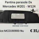 Pantina parasole Dx Mercedes W201-W124