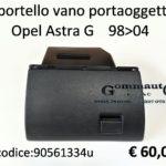 Sportello vano portaoggetti Opel Astra G 98>04