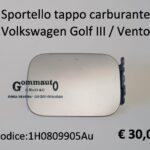 Sportello tappo carburante Volkswagen Golf III / Vento
