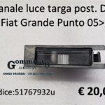 Fanale luce targa posteriore Dx Fiat Grande Punto- Evo- Nuova Bravo -Alfa Romeo Mito