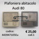 Plafoniera abitacolo Audi 80
