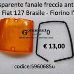 Trasparente freccia fanale anteriore Dx Fiat 127 Brasile - Fiorino