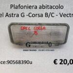 Plafoniera abitacolo Opel Astra G - Corsa B/C - Vectra B