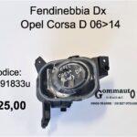 Fendinebbia Dx Opel Corsa D 06>14
