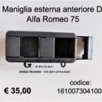 Maniglia esterna porta anteriore Dx  Alfa Romeo 75