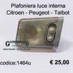 Plafoniera luce interna Citroen/Peugeot/Talbot