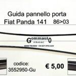 Guida pannello porta ant. Fiat Panda 141  86>03