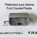 Plafoniera luce interna Ford Courier/Fiesta