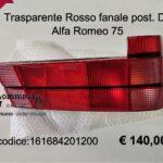 Trasparente fanale posteriore rosso Dx Alfa Romeo 75 88>93