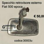 Specchio retrovis. est. Fiat 500 epoca
