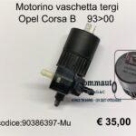 Motorino vaschetta tergi Opel Corsa B