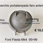 Coperchio portalampada faro Ford Fiesta