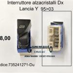 Interruttore alzacristalli Dx Lancia Y