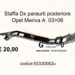 Staffa Dx paraurti post. Opel Meriva A