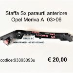 Staffa Sx paraurti ant. Opel Meriva A