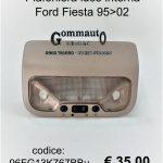Plafoniera luce interna Ford Fiesta