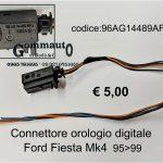 Connettore orologio digitale Ford Fiesta