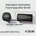 Interruttore retronebbia Ford Fiesta Mk4