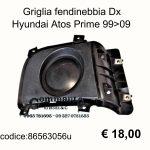Griglia fendinebbia Dx Hyundai Atos