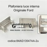 Plafoniera luce interna Ford