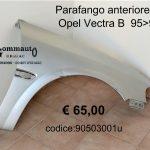 Parafango anteriore Dx Opel Vectra B