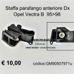 Staffa parafango ant. Dx Opel Vectra B