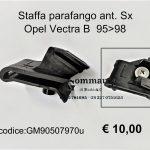 Staffa parafango ant. Sx Opel Vectra B